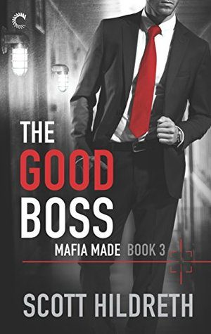 The Good Boss by Scott Hildreth