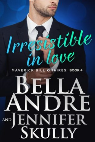Irresistible In Love by Bella Andre & Jennifer Skully