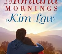 ARC Review: Montana Mornings by Kim Law