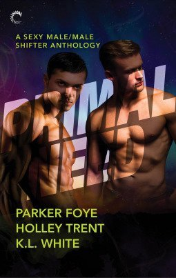 Primal Need by Parker Foye, Holley Trent and K.L. White