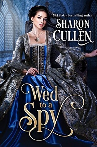 Wed to a Spy by Sharon Cullen