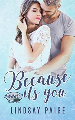 Because It's You by Lindsay Paige