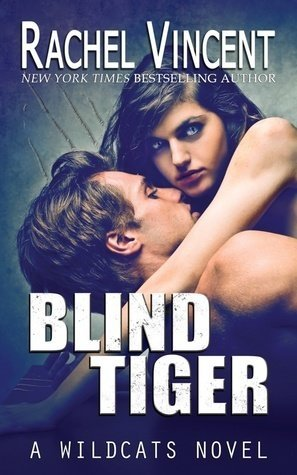 Review: Blind Tiger by Rachel Vincent