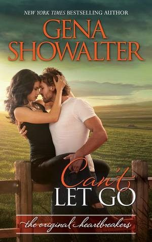 ARC Review: Can't Let Go by Gena Showalter