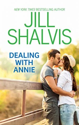 Dealing with Annie by Jill Shalvis