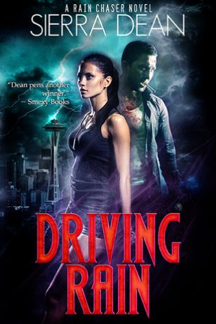 Driving Rain by Sierra Dean