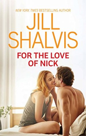For the Love of Nick by Jill Shalvis