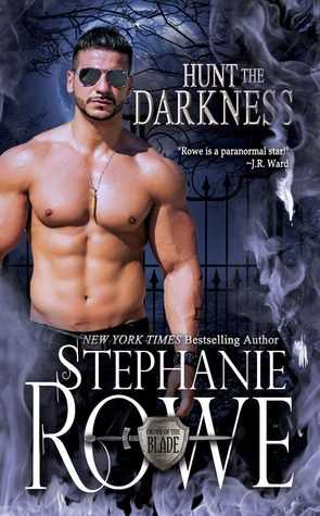 Hunt the Darkness by Stephanie Rowe