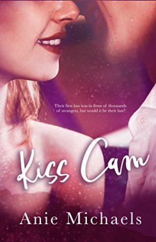 Kiss Cam by Anie Michaels