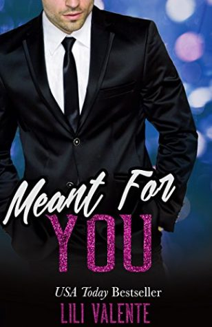 Meant for You by Lili Valente