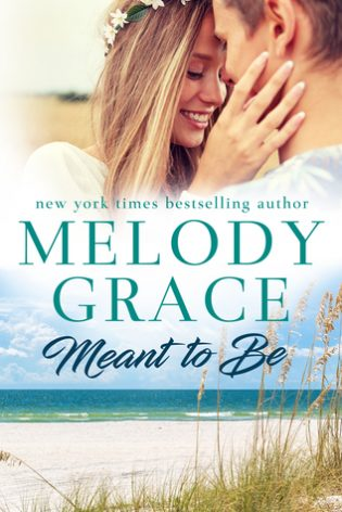 Meant to Be by Melody Grace