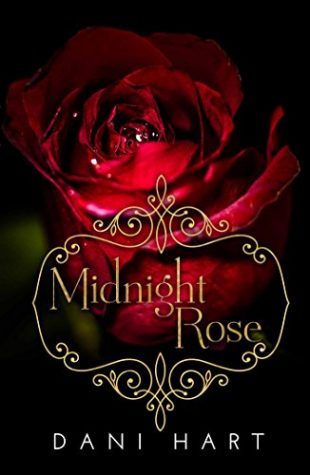 Midnight's Rose by Dani Hart