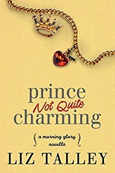 Prince Not Quite Charming by Liz Talley