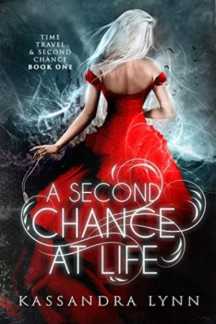 A Second Chance at Life by Kassandra Lynn