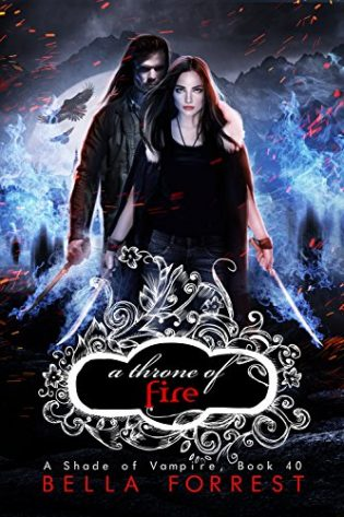 A Shade of Vampire 40: A Throne of Fire by Bella Forrest
