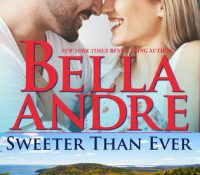 ARC Review: Sweeter than Ever by Bella Andre