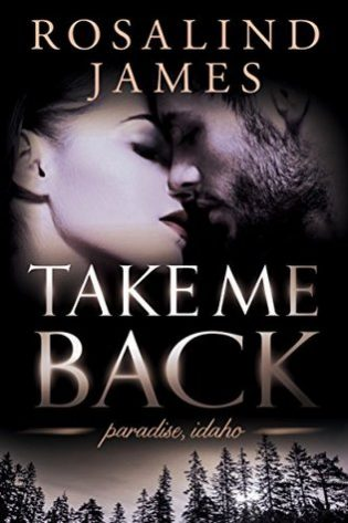 Take Me Back by Rosalind James