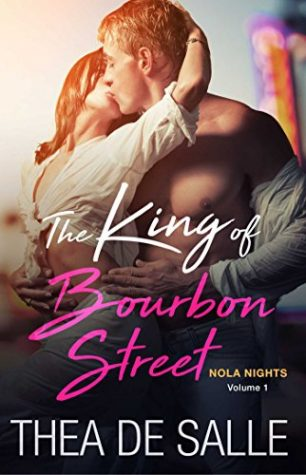 The Kings of Bourbon Street by Thea de Salle