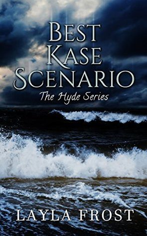 Review: Best Kase Scenario by Layla Frost