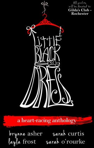 Review: Little Black Dress by Sarah O'Rourke, Layla Frost, Sarah Curtis, Brynne Asher