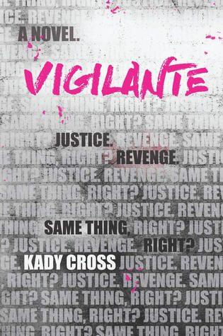 Vigilante by Kady Cross