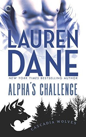 Alpha's Challenge by Lauren Dane