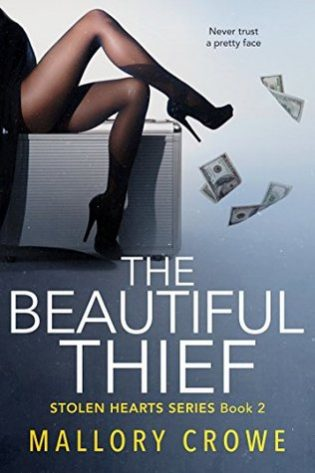 The Beautiful Thief by Mallory Crowe