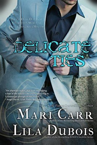 Delicate Ties by Mari Carr and Lila Dubois