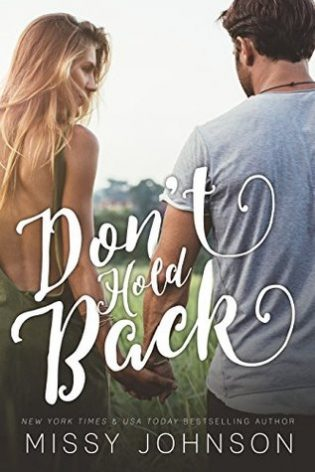 Don't Hold Back by Missy Johnson