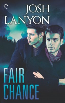 Fair Chance by Josh Lanyon