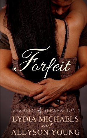 Forfeit by Lydia Michaels, Allyson Young
