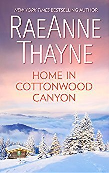 Home in Cottonwood Canyon by RaeAnne Thayne