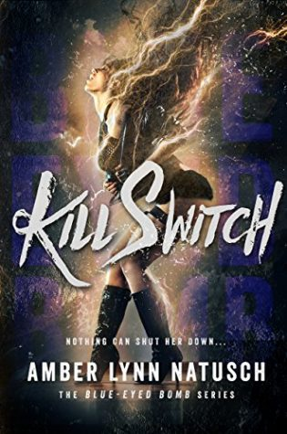 Kill Switch by Amber Lynn Natusch