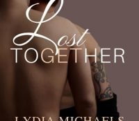 ARC Review: Lost Together by Lydia Michaels and Allyson Young