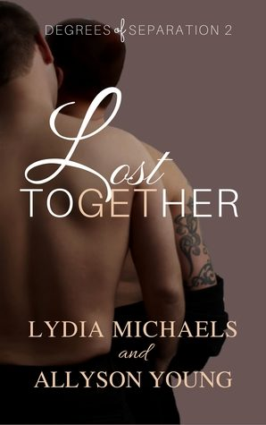 Lost Together by Lydia Michaels and Allyson Young