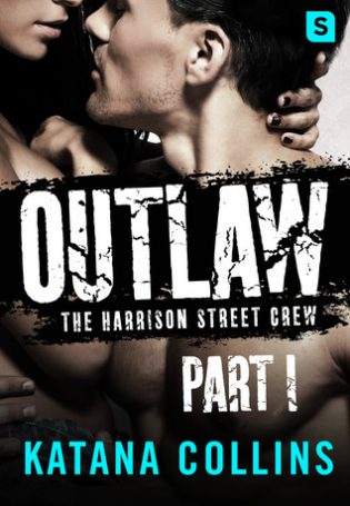 Outlaw: Part 1 by Katana Collins