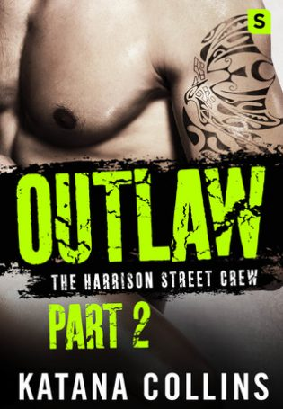 Outlaw: Part 2 by Katana Collins