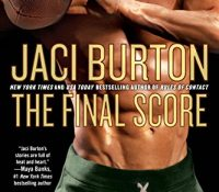 ARC Review: The Final Score by Jaci Burton