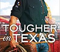 Tougher in Texas by Kari Lynn Dell