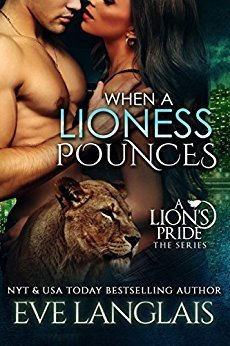 When a Lioness Pounces by Eve Langlais