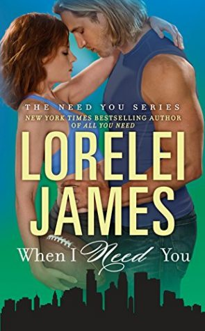 ARC Review: When I Need you by Lorelei James