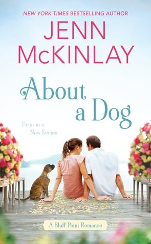 ARC Review: About a Dog by Jenn McKinlay
