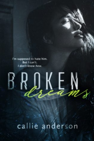 Broken Dreams by Callie Anderson