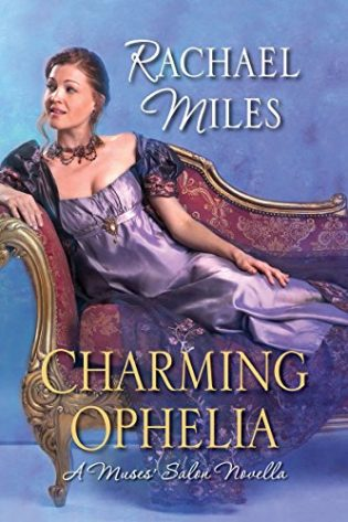 Charming Ophelia by Rachael Miles