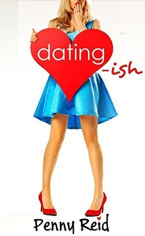 ARC Review: Dating-ish by Penny Reid