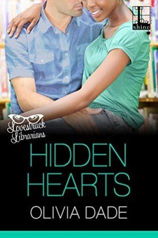 Hidden Hearts by Olivia Dade