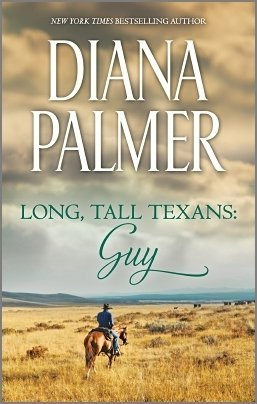 Long, Tall Texans: Guy by Diana Palmer