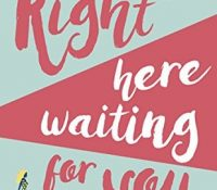 Right Here Waiting for You by Rebecca Pugh
