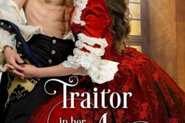 Traitor in Her Arms by Shana Galen