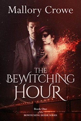 The Bewitching Hour by Mallory Crowe